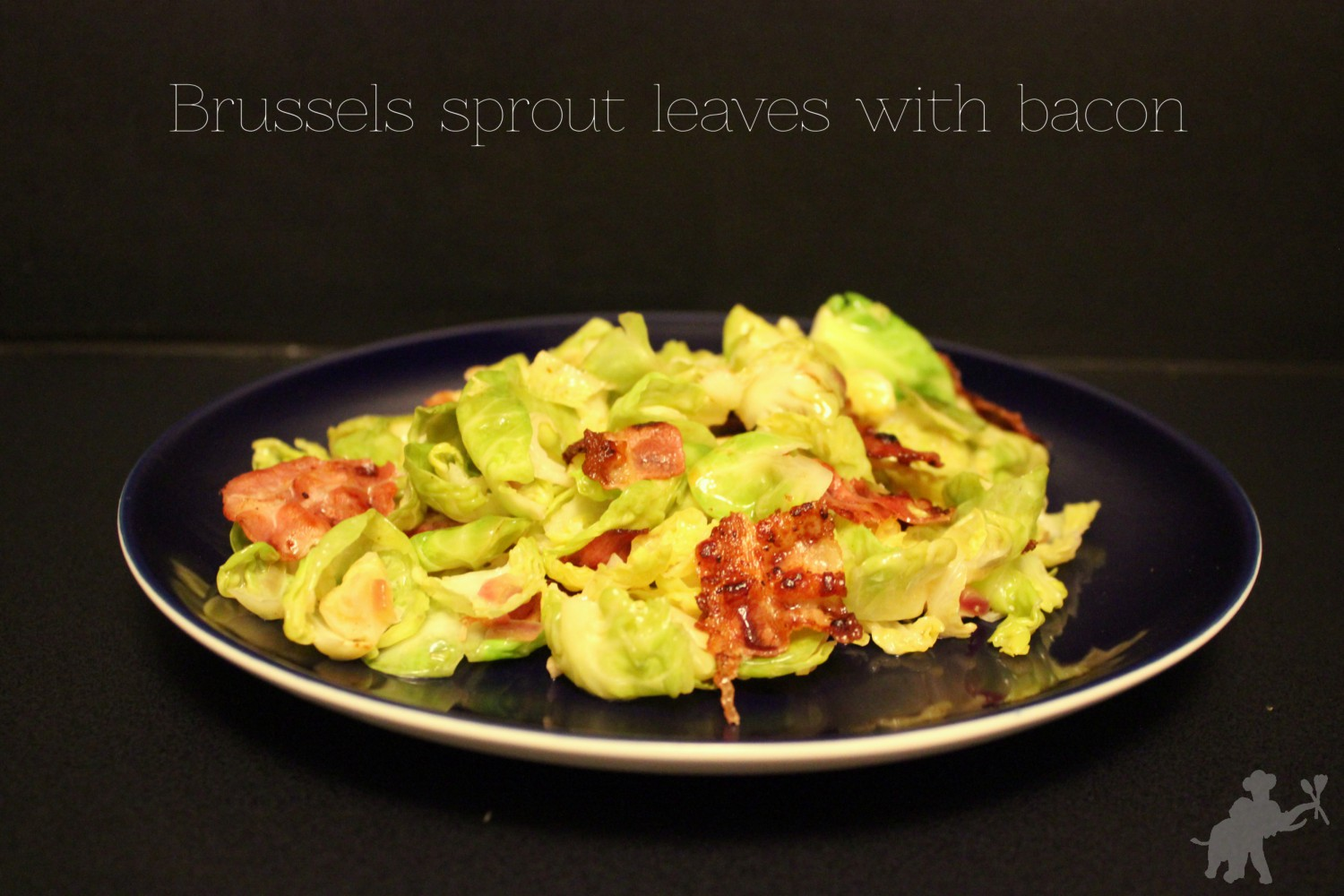 Brussels sprouts leaves with bacon 1